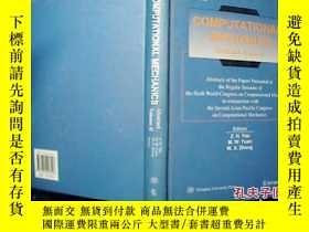 二手書博民逛書店COMPUTATIONAL罕見MECHANICS Abstract Volume 11【 7】.Y18680
