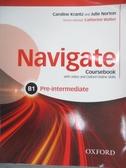 【書寶二手書T3/語言學習_YJF】Navigate B1 Pre-Intermediate Coursebook_Ca
