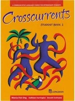 二手書博民逛書店《Crosscurrents: Student Book 1: A Communicative Language Course》 R2Y ISBN:0582076188