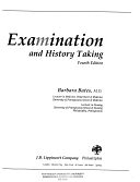 二手書博民逛書店 《A Guide to Physical Examination and History Taking》 R2Y ISBN:0397546238