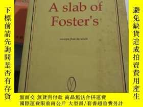 二手書博民逛書店A罕見slab of Foster'sY314398 看圖 看圖