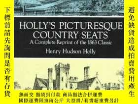 二手書博民逛書店Hollys罕見Picturesque Country Seats: A Complete Reprint of