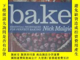 二手書博民逛書店Bake!Essential罕見Techniques for P