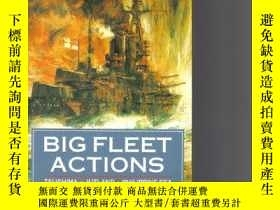 二手書博民逛書店Big罕見Fleet ActionsY255562 Eric Grove Arms & Armour