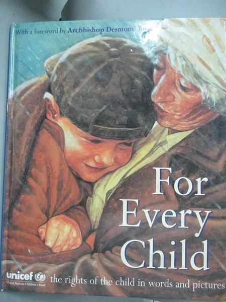 【書寶二手書T9/百科全書_WFH】For Every Child: The UN Convention on the