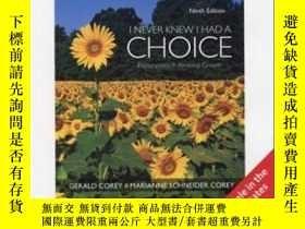 二手書博民逛書店I罕見Never Knew I Had A ChoiceY256260 Gerald Corey Wadswo