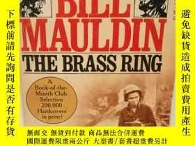 二手書博民逛書店比爾·莫爾丁漫畫戰爭系列:發財機會罕見The Brass Rin