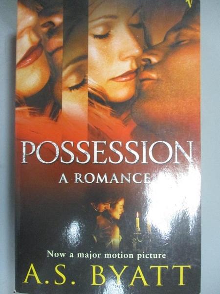 【書寶二手書T5/原文小說_OEL】Possession - A Romance_A.S. Byatt