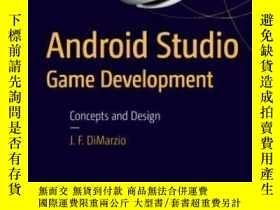 二手書博民逛書店Android罕見Studio Game Development: Concepts And Design-And