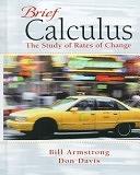 二手書博民逛書店《Brief Calculus: The Study of Rates of Change》 R2Y ISBN:0137549040