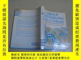 二手書博民逛書店GROUP罕見COUNSELING in K--12 Schoo