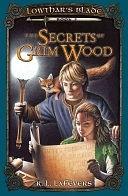 二手書博民逛書店 《The Secrets of Grim Wood》 R2Y ISBN:0142405582│Puffin