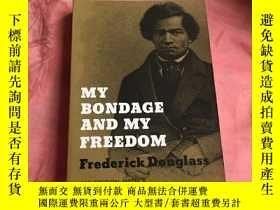 二手書博民逛書店英文原版:My罕見Bondage and My Freedom
