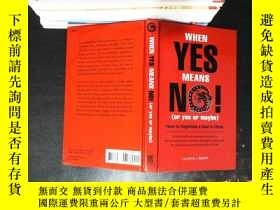 二手書博民逛書店When罕見Yes Means No! (Or Yes or Maybe): How to Negotiate a
