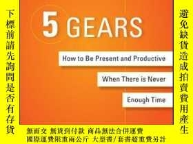 二手書博民逛書店5罕見Gears: How to Be Present and Productive When There is