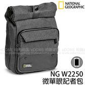 NATIONAL GEOGRAPHIC 國家地理 NG W2250 微單眼記者包 (24期0利率 免運 公司貨) for CSC 斜背 相機包