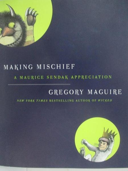 【書寶二手書T9/原文書_DRO】Making Mischief: A Maurice Sendak Appreciation_Maguire, Gregory