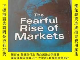 二手書博民逛書店the罕見fearful rise of marketsY218