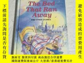 二手書博民逛書店THE罕見BED THAT RAN AWAY AND OTHER