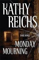 二手書博民逛書店 《Monday Mourning》 R2Y ISBN:0743233476│New York : Scribner