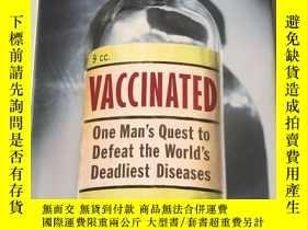 二手書博民逛書店vaccinated罕見one man's quest to d