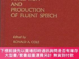 二手書博民逛書店Perception罕見And Production Of Fluent SpeechY255174 R.a.