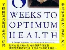 二手書博民逛書店Eight罕見Weeks to Optimum Health: