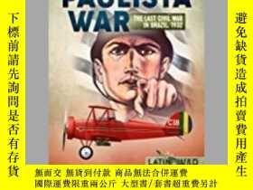 二手書博民逛書店The罕見Paulista War (slight damage)-保利斯塔戰爭(輕微傷害)Y414958