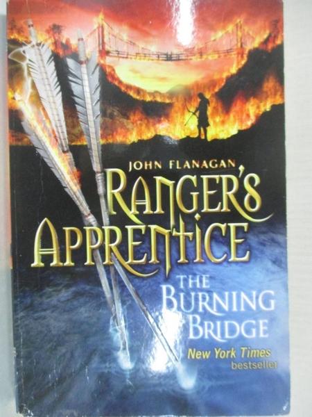 【書寶二手書T2/原文小說_LAY】The Burning Bridge_John Flanagan