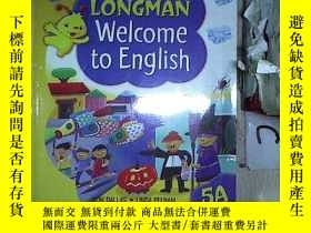 二手書博民逛書店LONGMAN罕見Welcome to English 5A 朗文英語5A歡迎您(521)Y203004