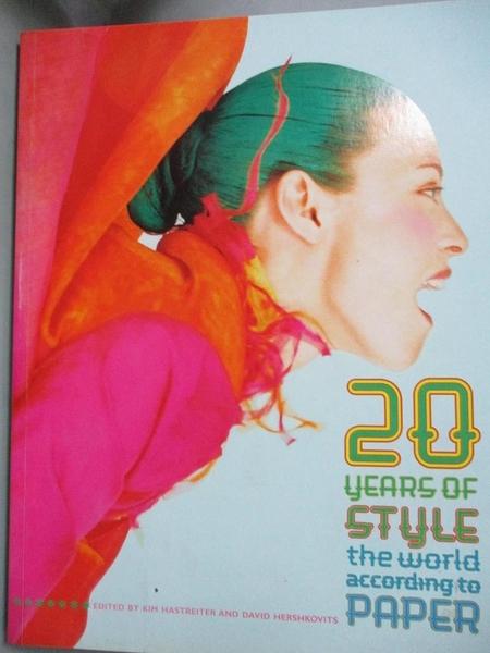 【書寶二手書T5/藝術_XCH】20 Years of Style: The World According to Pa