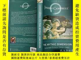 二手書博民逛書店THE罕見MYTHIC DIMENSION SELECTED ESSAYS 1959-1987 1959年至198
