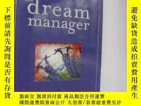 二手書博民逛書店The罕見Dream Manager 精裝帶書衣Y85718 M