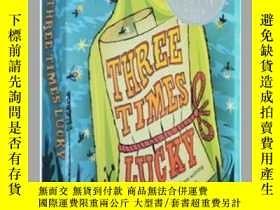 二手書博民逛書店從天而降的幸運罕見英文原版小說 Three Times Luck