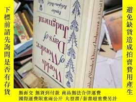 二手書博民逛書店WORLDS罕見OF WONDER DAYS OF JUDGMENT 毛邊本 5Y16575 看圖 以圖為準