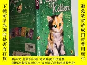 二手書博民逛書店magic罕見kitten a glittering gallop 魔法小貓閃閃發光的疾馳Y200392