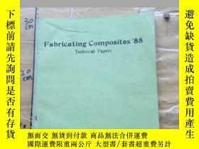 二手書博民逛書店Fabricating罕見Composites 88Y11418