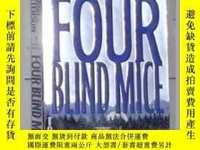 二手書博民逛書店英文原版罕見Four Blind Mice by James P