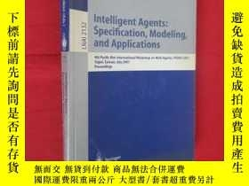 二手書博民逛書店Intelligent罕見Agents: Specification, Modeling, and Applica