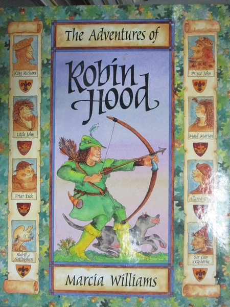 【書寶二手書T9/兒童文學_ZFW】The Adventures of Robin Hood_Marcia Williams
