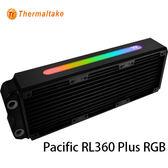 Thermaltake 曜越 Pacific RL360 Plus RGB 水冷排