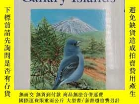 二手書博民逛書店Birds罕見of the Canary Islands (Helm Field Guides) 加那利群島的鳥奇