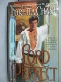 【書寶二手書T4/原文小說_JGJ】Lord Perfect_Chase, Loretta Lynda