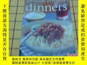 二手書博民逛書店favourite罕見everyday dinners(英文原版