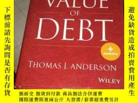 二手書博民逛書店THE罕見VALUE OF DEBT 原版Y5834 THOMA