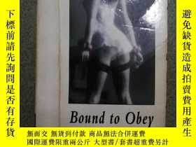 二手書博民逛書店Bound罕見to Obey(必須服從)Y11775