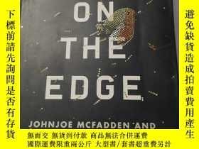 二手書博民逛書店Life罕見on the Edge : The Coming of Age of Quantum Biology奇