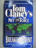 【書寶二手書T8/原文小說_CJF】Tom Clancy s Net Force_Breaking Point