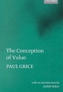 二手書博民逛書店 《The Conception of Value》 R2Y ISBN:0199243875│Oxford University Press