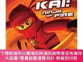 二手書博民逛書店LEGO罕見Ninjago: Kai: Ninja of Fire: Chapter Book #1樂高忍者章節書